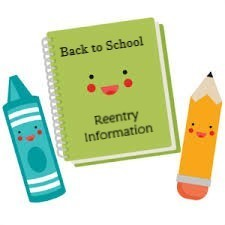 Back to School - Reentry Information